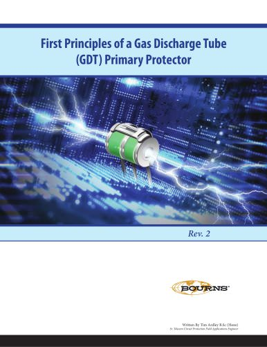 First Principles of a Gas Discharge Tube (GDT) Primary Protector