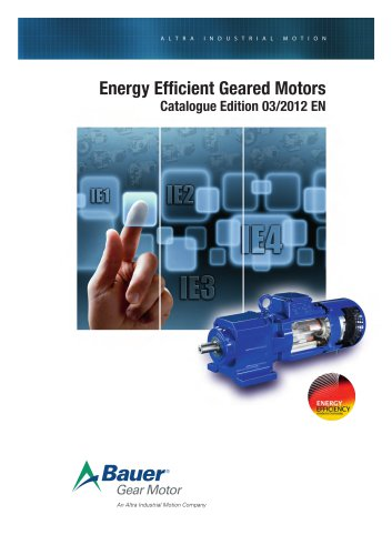 Energy Efficient Geared Motors Catalogue Edition 03/2012 EN