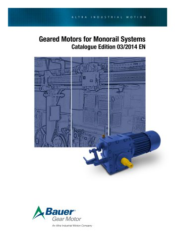 Geared Motors for Monorail Systems