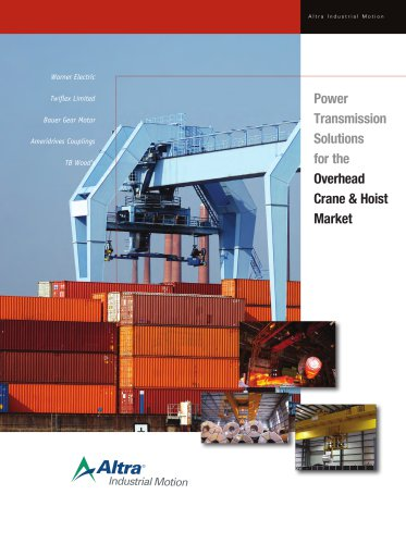 Power Transmission Solutions for the Crane & Hoist Market