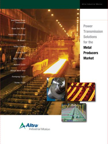 Power Transmission Solutions for the Metal Producers Market