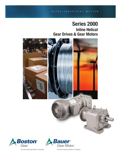 Series 2000 Inline Helical Gear Drives and Gear Motors
