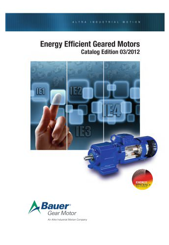 US Catalogue BAUER B2010 Energy Efficient Geared Motors