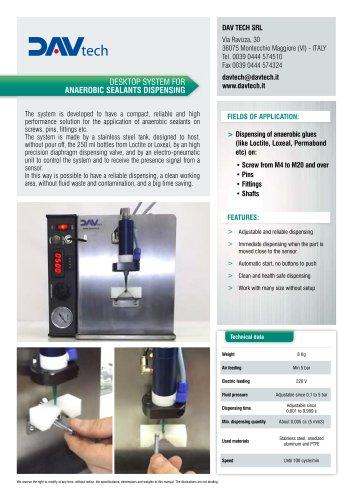 Desktop system for anaerobic sealants dispensing