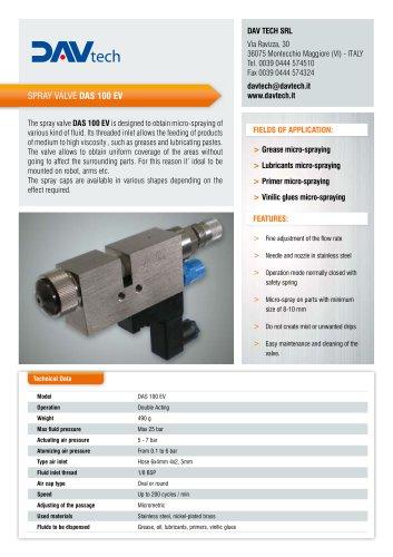 High viscosity fluids spray valves DAS 100 EV