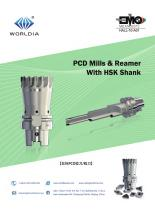 PCD Mills and Reamer with HSK Shank