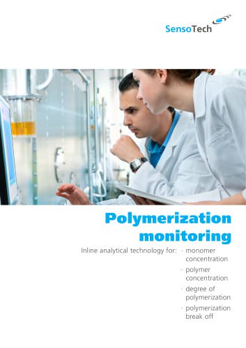 Inline analytical technology for polymerization monitoring: monomer and polymer concentration, degree of polymerization and polymerization break off