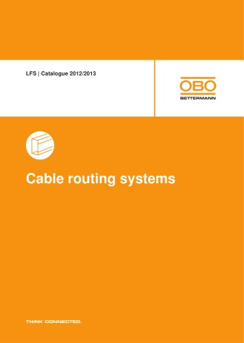 LFS Cable routing systems