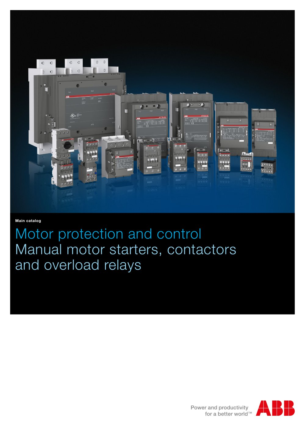 Motor Protection And Control Manual Starters Contactors Relay Coil Energy Saver Overload Relays 1 808 Pages