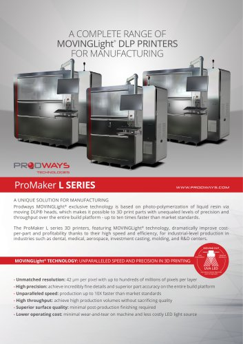 A COMPLETE RANGE OF MOVINGLight®  DLP PRINTERS FOR MANUFACTURING