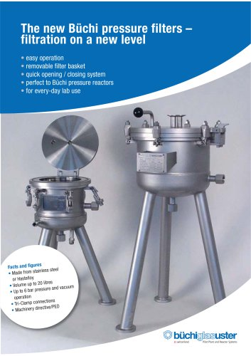 The new Büchi pressure filters – filtration on a new level