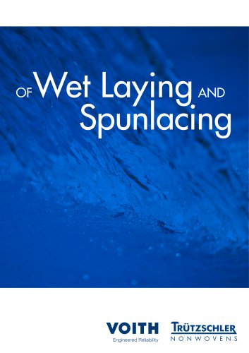 Of Wet Laying and Spunlacing