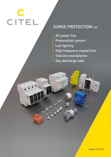 SURGE PROTECTION FOR AC power line - Photovoltaic system - Led lighting - High frequency coaxial line - Telecom and dataline -  Gas discharge tube