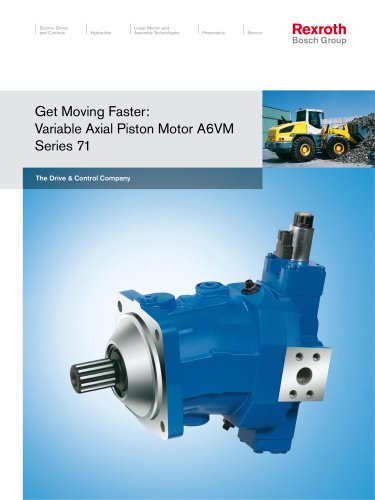 Get Moving Faster: Variable Axial Piston Motor A6VM Series 71