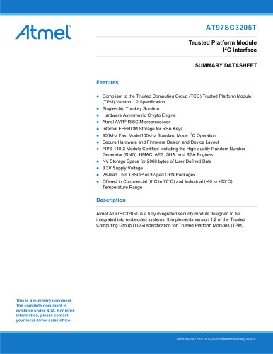 AT97SC3205T I²C Interface TPM I²C interface datasheet summary. This is a summary document. The complete document is available under NDA. For more information, please contact your local Atmel sales office