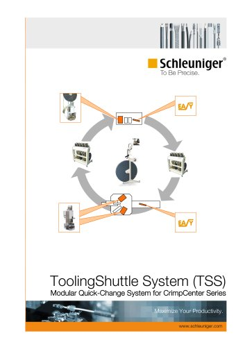 ToolingShuttle System (TSS) Modular quick-change system for CrimpCenter series