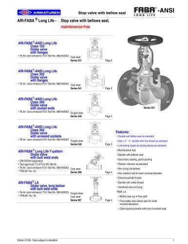 Free of maintenance stop valve with bellow seal - metallic sealing (ANSI-units)