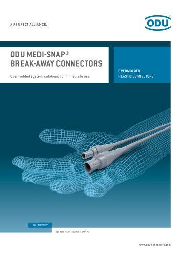 ODU MEDI-SNAP® BREAK-AWAY CONNECTORS