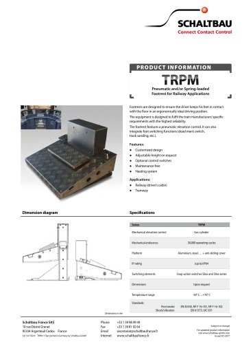 Pneumatic and/or spring loaded footrest, TRPM series