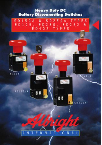Heavy Duty DC Battery Disconnecting Switches.  ED125, ED250, ED252 & ED402 Types.  SD150A & SD250A Types