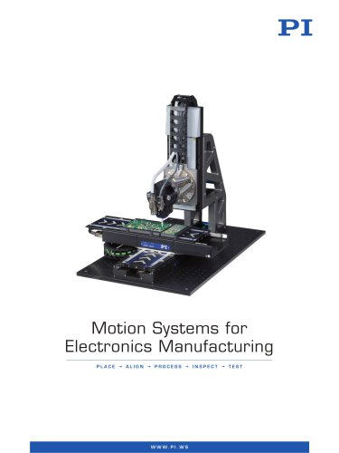 Motion Systems for Electronics Manufacturing
