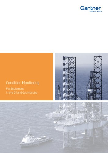 Condition Monitoring for Equipment in the Oil and Gas Industry