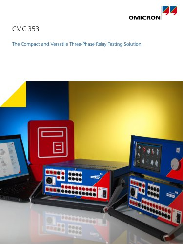 CMC 353 - The Compact and Versatile Three-Phase Relay Testing Solution