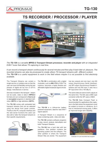 TG-130 Transport Stream Recorder/Processor/Player