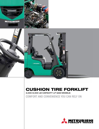CUSHION TIRE FORKLIFT 3000-6500 LB CAPACITY LP GAS MODELS
