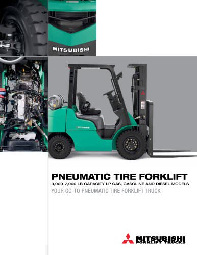 PNEUMATIC TIRE FORKLIFT 3000-7000 LB CAPACITY LP GAS, GASOLINE AND DIESEL MODELS