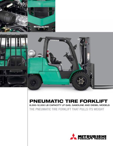 Pneumatic Tire Forklift 8,000-12,000 lb capacity LP Gas, Gasoline and Diesel models