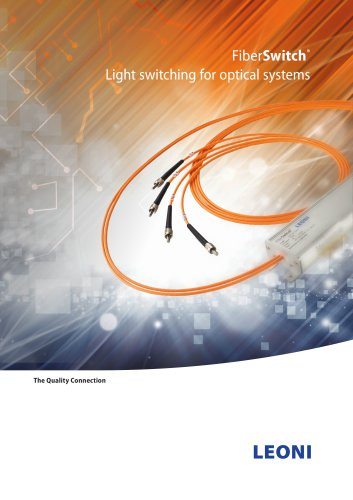 FiberSwitch®   Light switching for optical systems