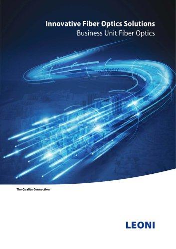 Innovative Fiber Optics Solutions