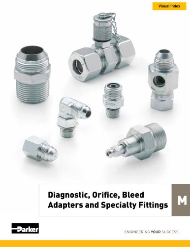 Diagnostic, Orifice, Bleed Adapters and Specialty Fittings