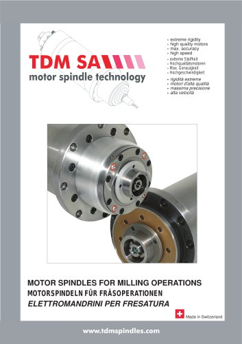 MOTOR SPINDLES FOR MILLING OPERATIONS