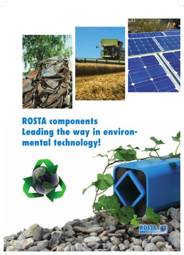 ROSTA Components - Leading the way in environmental technology!