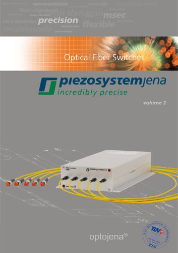 fiber switches/multiplexers