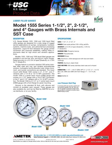 "Model 1555 Series 1-1/2"", 2"", 2-1/2"", and 4"" Gauges with Brass Internals and SST Case"