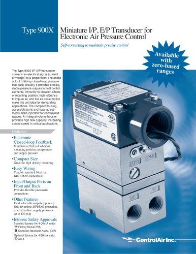 T900X Miniature I/P, E/P Transducer for Electronic Air Pressure Control
