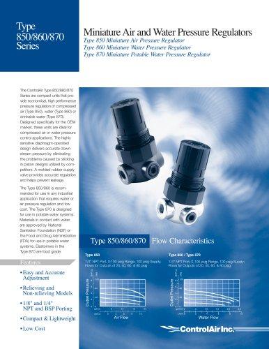 Type 850/860/870  Miniature Air and Water Pressure Regulator Series