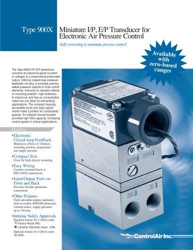 Type 900 - Miniature I/P, E/P Transducer for Electronic Air Pressure Control