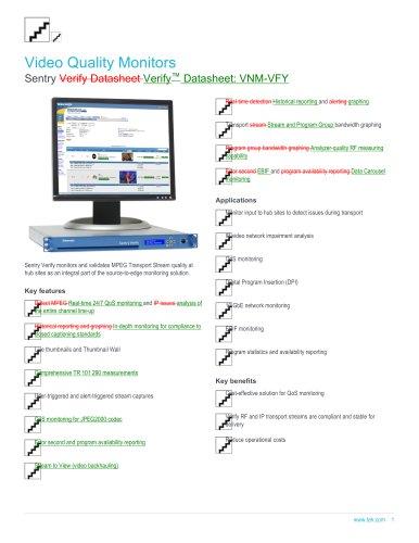 Video Quality Monitors Sentry Verify Datasheet Verify™ Datasheet: VNM-VFY