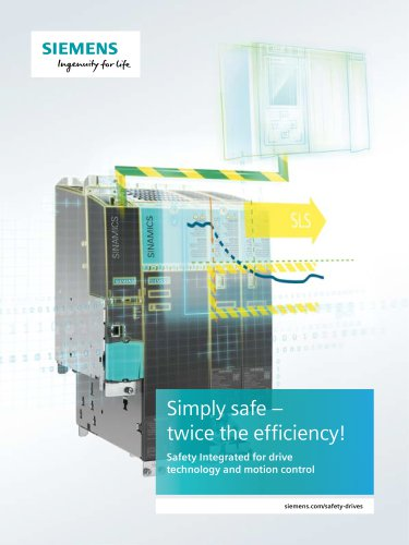 Safety Integrated for drive  technology and motion control