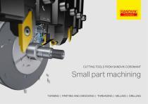 Small part machining