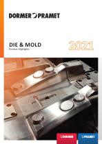 Die and mold - product highlights 2021