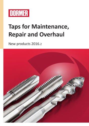 New taps for maintenance, repair and overhaul