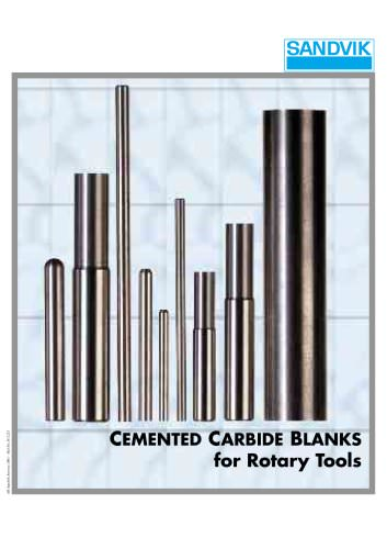 CEMENTED CARBIDE BLANKS for Rotary Tools