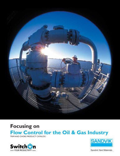 Flow Control for the Oil & Gas Industry