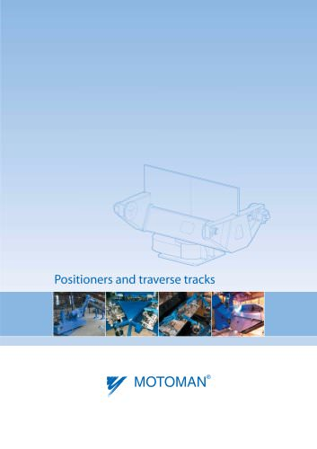 Positioners and traverse tracks
