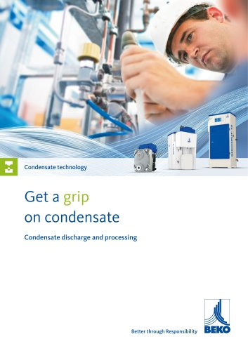 Condensate technology